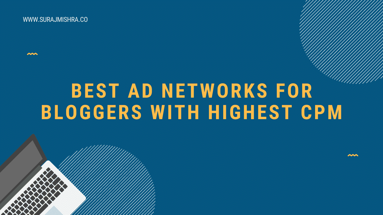 Best ad networks for blogs, publishers 2020