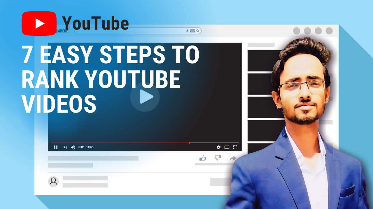 7 easy steps to rank YouTube videos | YouTube SEO tips