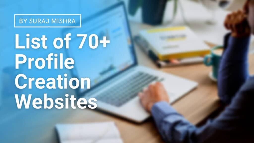 List Of 70+ High DA Dofollow Profile Creation Websites